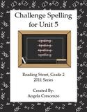 Challenge Spelling Unit 5 for Reading Street Grade 2 2011 & 2013 Series