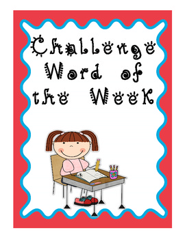 Challenge Word of the Week - Enrichment Vocabulary Words f
