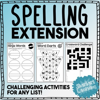 Challenging - Extension Spelling and Vocabulary Activities