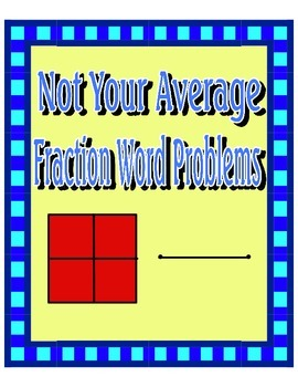 Challenging Fraction Word Problems