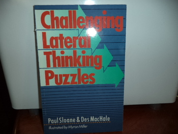 Challenging Lateral Thinking Puzzles  ISBN#0-8069-8671-9