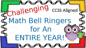 Challenging Math Bell Ringers for an Entire Year