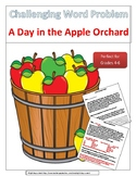Challenging Word Problem - A Day in the Apple Orchard
