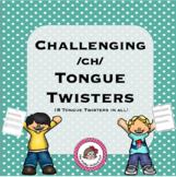 Challenging /ch/ Tongue Twisters - An Articulation Carryover Activity