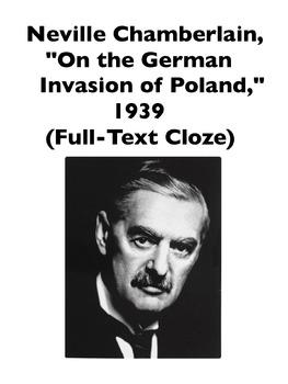 "Chamberlain, ""On the Nazi Invasion of Poland"" Speech (Full-Text Cloze)"