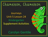 Chameleon Chameleon Journeys Unit 5 Lesson 24 Kindergarten Supp. Act.