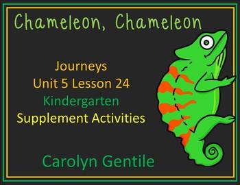 Chameleon Chameleon Journeys Unit 5 Lesson 24 Kindergarten