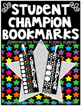 Champion Bookmarks {celebrating the champion in every student}