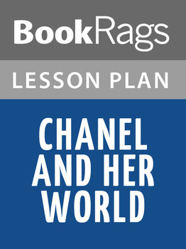 Chanel and Her World Lesson Plans