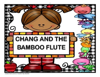 Chang and the Bamboo Flute - Reading Questions, Story Elem