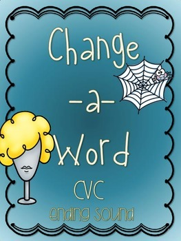 Change-A-Word: Build CVC Word Books Ending Sound