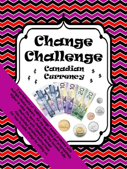 Change Challenge with Canadian Money