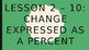 Change Expressed as a Percent