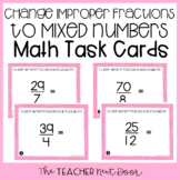 Change Improper Fractions to Mixed Numbers Task Cards