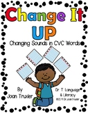 Change It Up! Changing Sounds in CVC Words (Distance Learning)