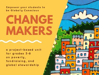 Change Makers: A Project-Based Fundraising Activity