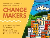 Change Makers: A Project-Based Unit on Global Stewardship