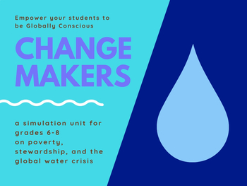 Change Makers: The Global Water Crisis