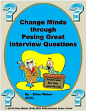 Change Minds Through Posing Great Interview Questions