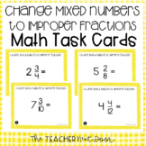 5th Grade Change Mixed Numbers to Improper Fractions Task Cards