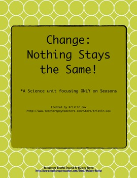 Change - Nothing Stays the Same: Study on Seasons