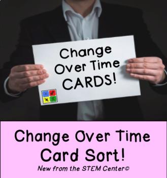 Change Over Time: Card Sort