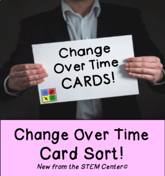 Change Over Time: Card Sort