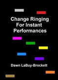 Change Ringing For Instant Performances