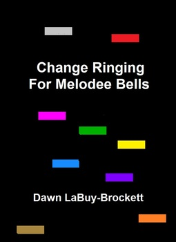 Change Ringing For Melodee Bells