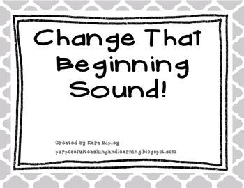 Change That Beginning Sound!!!