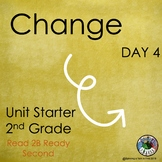 Change Unit Starter TN Read to Be Ready Aligned Day 4 Presentation