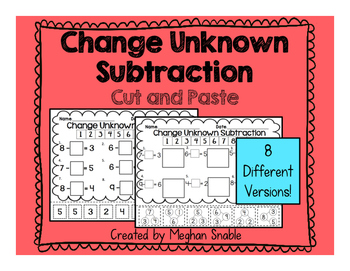 Change Unknown Subtraction- Cut & Paste- Engage New York Supplement