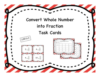 Change Whole Number to Fraction Task Cards