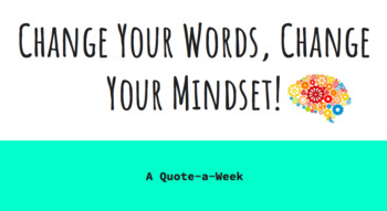 Change Your Words, Change Your Mindset A Quote-A-Week