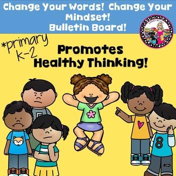Change Your Words!  Change Your Mindset! Bulletin Board!