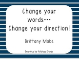 Change Your Words - Change Your Thinking Motivational Posters