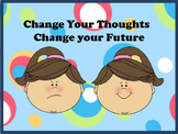 """Positive Thinking """"Change Your Thoughts - Change Your Future"""""""