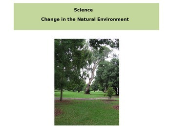 Change in the Natural Environment: a hands on project with Powerpoint