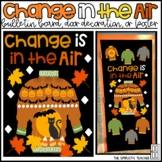 Change is in the Air Fall or Halloween Bulletin Board, Door Decor, or Poster