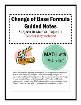 Logarithms Change of Base Guided Notes