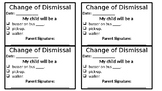 Change of Dismissal Form