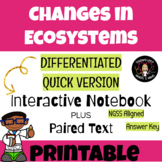 Changes In Ecosystems Differentiated/Quick Version- Interactive Science Notebook