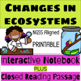 Changes In Ecosystems- Interactive Science Notebook & Journal