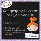 Changes Over Time (2nd Grade Geography Lesson, Standards Aligned)