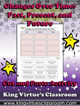 Changes Over Time: Past, Present, and Future Cut and Paste Activity #1