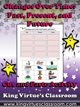 Changes Over Time: Past, Present, and Future Cut and Paste Activity #2