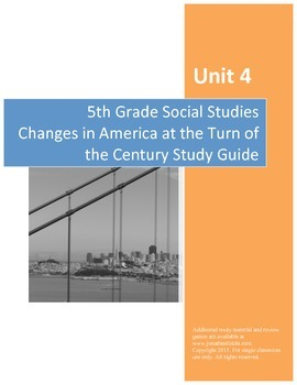 Changes at the Turn of the Century Study Guide--Fifth Grade Social Studies