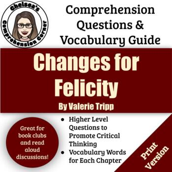 Changes for Felicity by Valerie Tripp Comprehension Guide