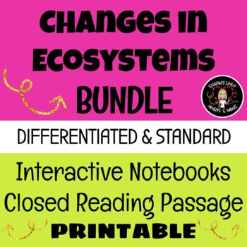 Changes in Ecosystems BUNDLE- Interactive Science Notebook
