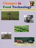 Changes in Food Technology